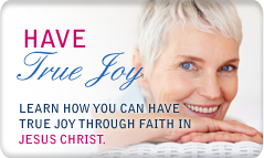 True JOY through Faith in Jesus Christ